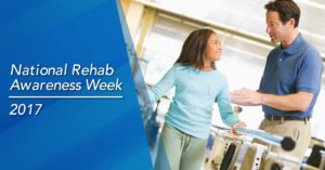 National Rehab Awareness Week