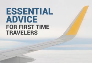 Essential advice for first time healthcare travelers