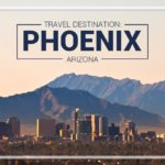 Travel Destination Phoenix AZ