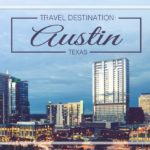 Healthcare travel destination Austin, TX