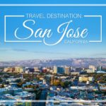 Allied Travel Destination: San Jose, CA