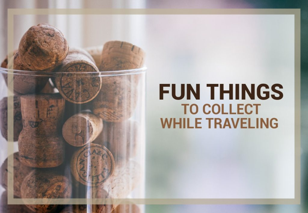 Best Souvenirs To Collect While Traveling