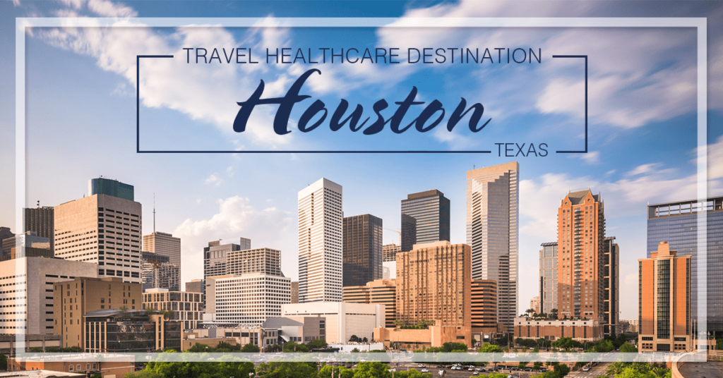 Considering A Travel Therapy Or Allied Job In Houston Tx