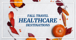 Fall Travel Healthcare Destinations