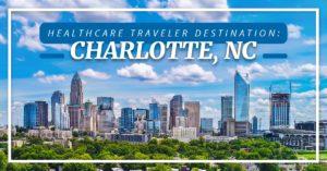 Travel Healthcare Destination Charlotte NC