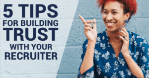 5 Tips for building trust with your travel recruiter