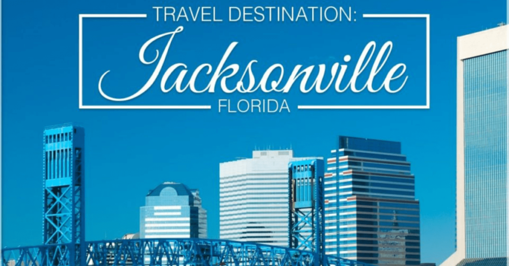 Travel Destination Jacksonville, FL